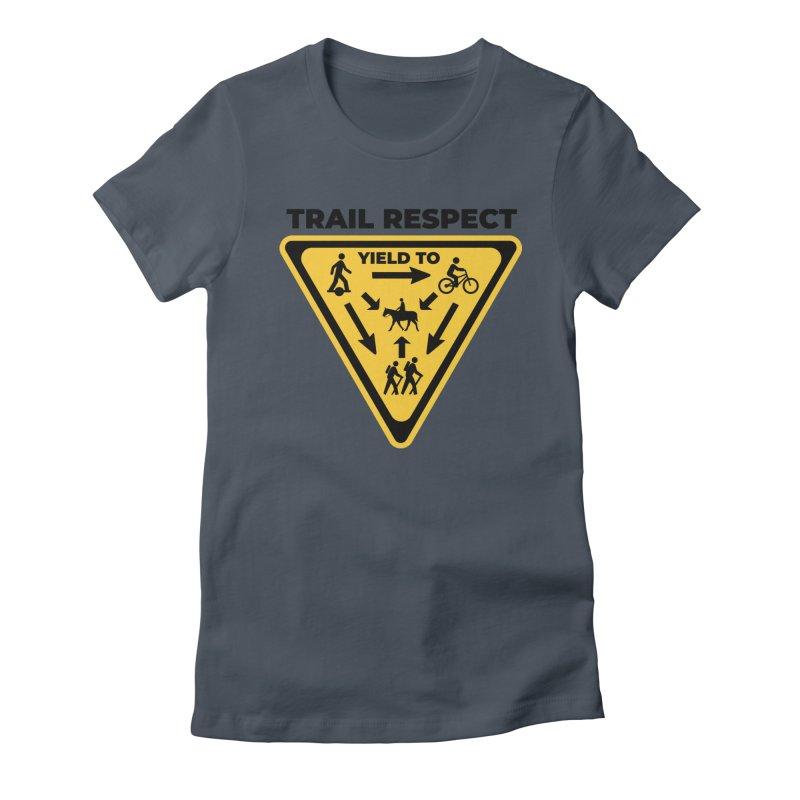 Trail Respect Women's T-Shirt by Onewheel Artist Shop