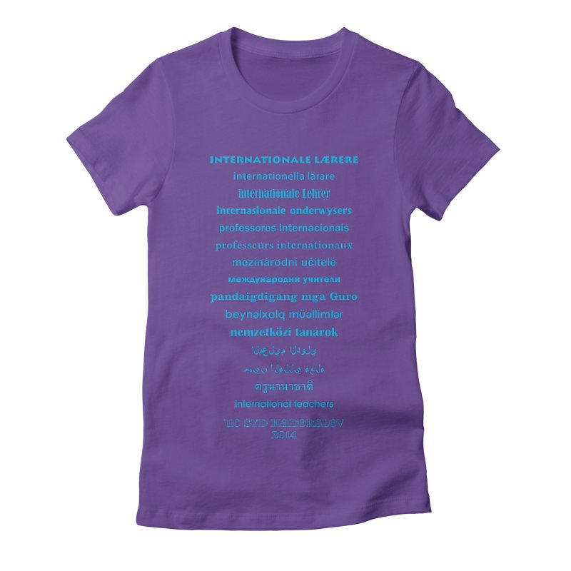 International Teachers 2014 (dark) Women's Fitted T-Shirt by oni's Artist Shop