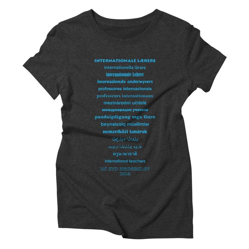 International Teachers 2014 (dark) Women's Triblend T-Shirt by oni's Artist Shop
