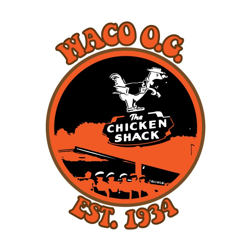 Waco OG Chicken Shack Men's T-Shirt by OniiChan's Artist Shop