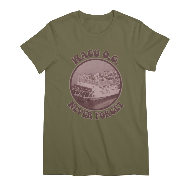 Waco OG Brazos Queen on the Brazos River Women's Premium T-Shirt by OniiChan's Artist Shop