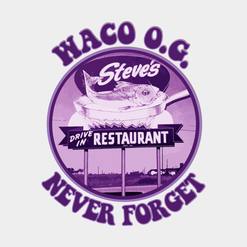 Waco OG Steve's Fish Drive-In Restaurant Men's T-Shirt by OniiChan's Artist Shop