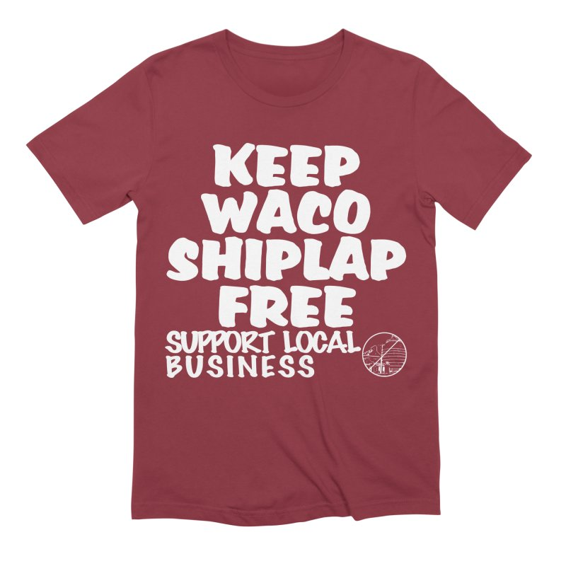 KEEP WACO SHIPLAP FREE (WHITE TEXT) Men's Extra Soft T-Shirt by OniiChan's Artist Shop