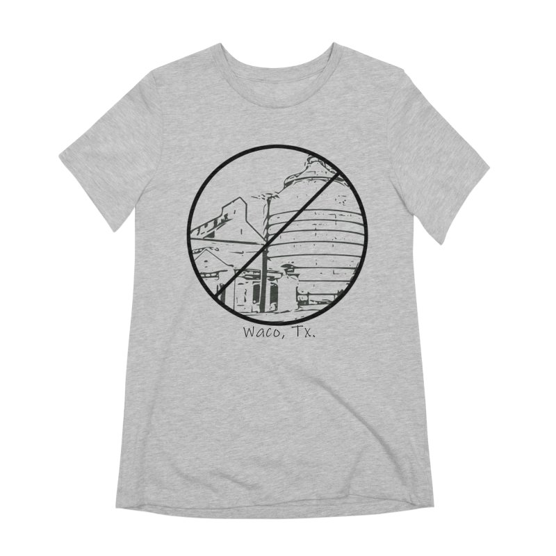 No Silos Waco Texas (Black Graphic) Women's Extra Soft T-Shirt by OniiChan's Artist Shop