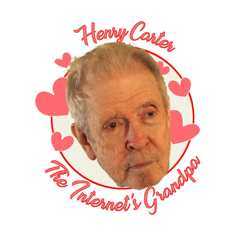 Henry Carter The Internet's Grandpa by OniiChan's Artist Shop