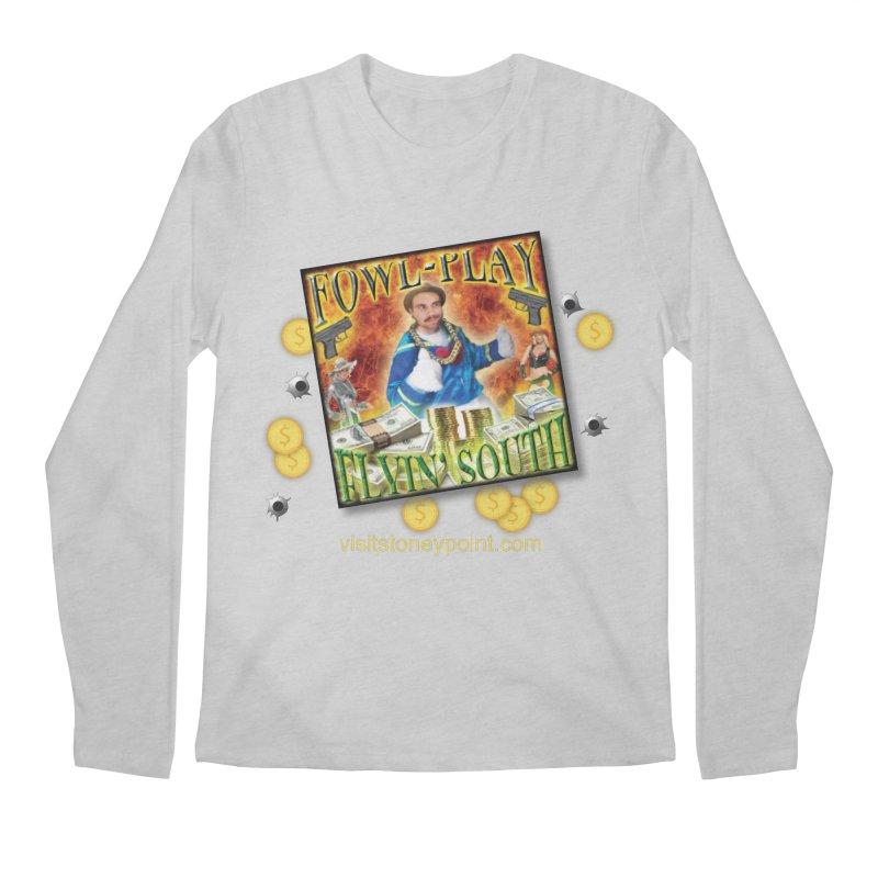Stoney Point Fowl Play Flyin' South Men's Regular Longsleeve T-Shirt by OniiChan's Artist Shop