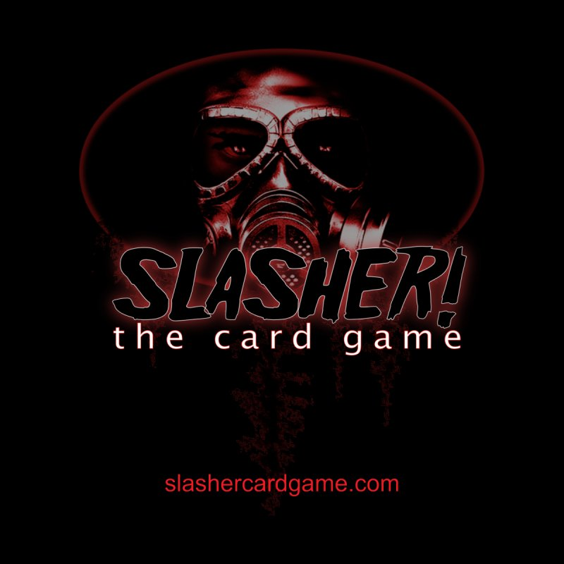 SLASHER! the Card Game by OniiChan's Artist Shop