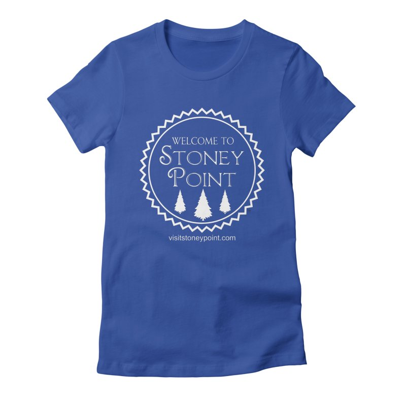 Visit Stoney Point Women's Fitted T-Shirt by OniiChan's Artist Shop