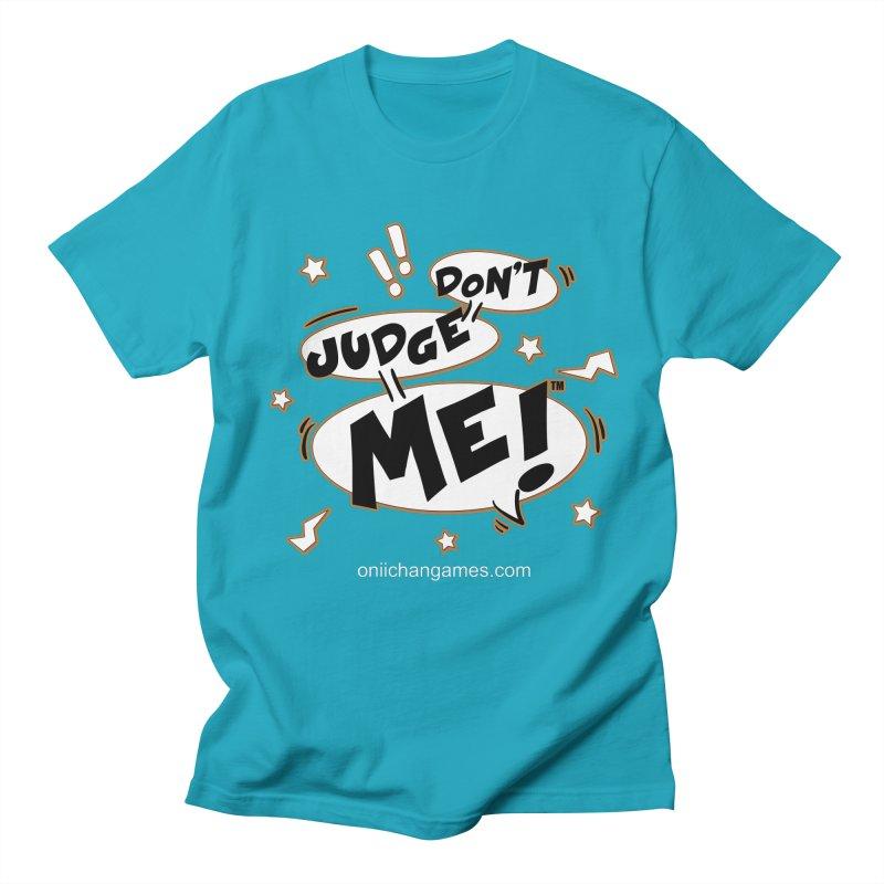 Don't Judge Me! Card Game Men's T-shirt by OniiChan's Artist Shop