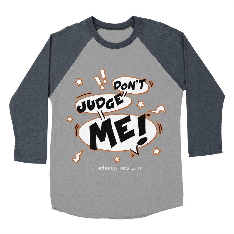 Don't Judge Me! Card Game Women's Baseball Triblend T-Shirt by OniiChan's Artist Shop