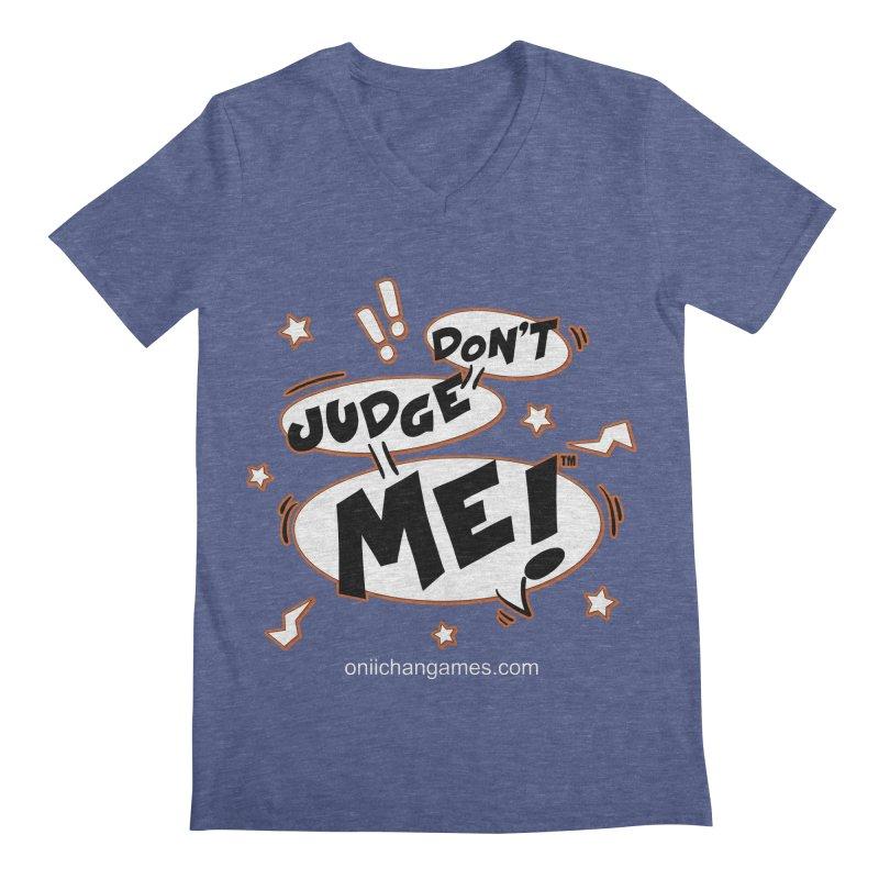 Don't Judge Me! Card Game Men's V-Neck by OniiChan's Artist Shop
