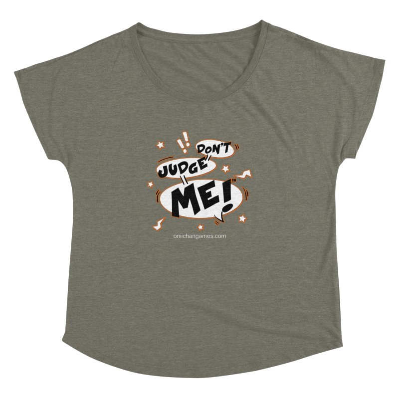 Don't Judge Me! Card Game Women's Dolman by OniiChan's Artist Shop