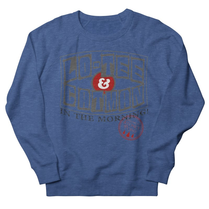 Low-Tee & Catman ion the morning Men's French Terry Sweatshirt by OniiChan's Artist Shop