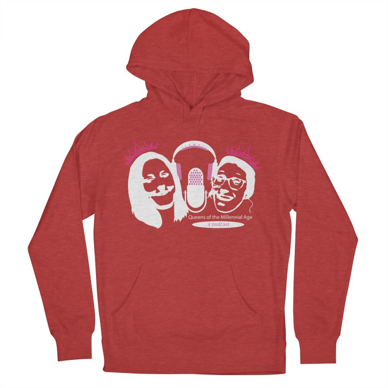 Queens of the Millennial Age Podcast Women's French Terry Pullover Hoody by OniiChan's Artist Shop