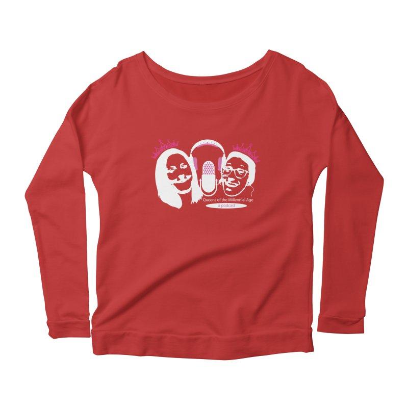 Queens of the Millennial Age Podcast Women's Scoop Neck Longsleeve T-Shirt by OniiChan's Artist Shop