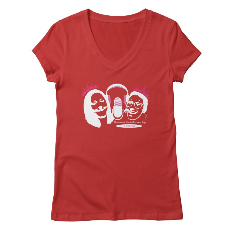 Queens of the Millennial Age Podcast Women's V-Neck by OniiChan's Artist Shop