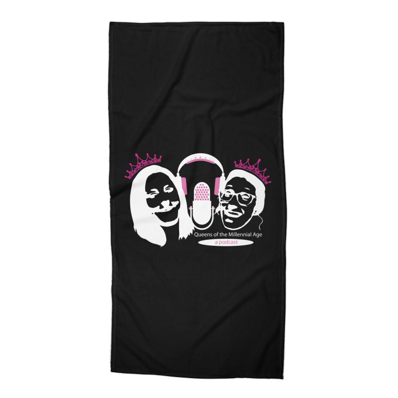 Queens of the Millennial Age Podcast Accessories Beach Towel by OniiChan's Artist Shop