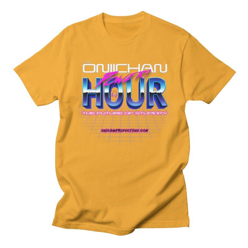 Oniichan Power Hour Men's Regular T-Shirt by OniiChan's Artist Shop