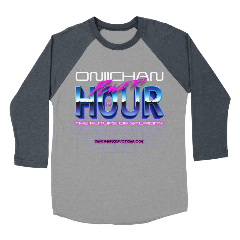 Oniichan Power Hour Women's Baseball Triblend T-Shirt by OniiChan's Artist Shop