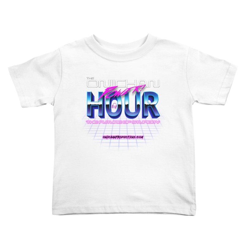 Oniichan Power Hour Kids Toddler T-Shirt by OniiChan's Artist Shop