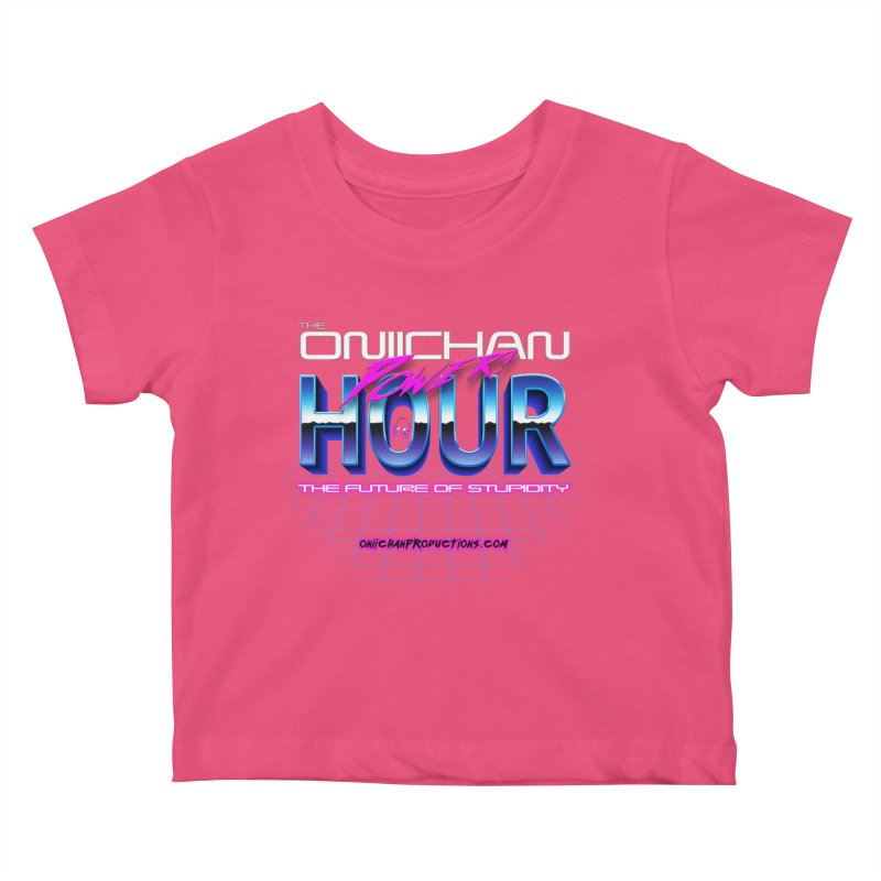 Oniichan Power Hour Kids Baby T-Shirt by OniiChan's Artist Shop