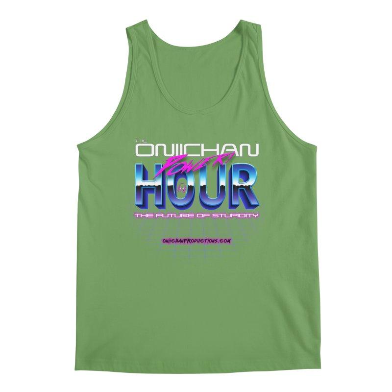 Oniichan Power Hour Men's Tank by OniiChan's Artist Shop