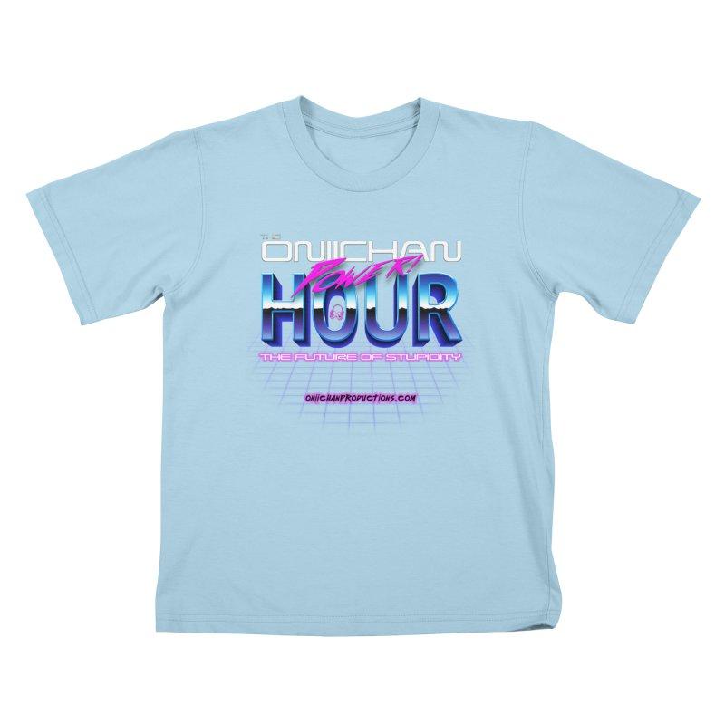 Oniichan Power Hour Kids T-Shirt by OniiChan's Artist Shop