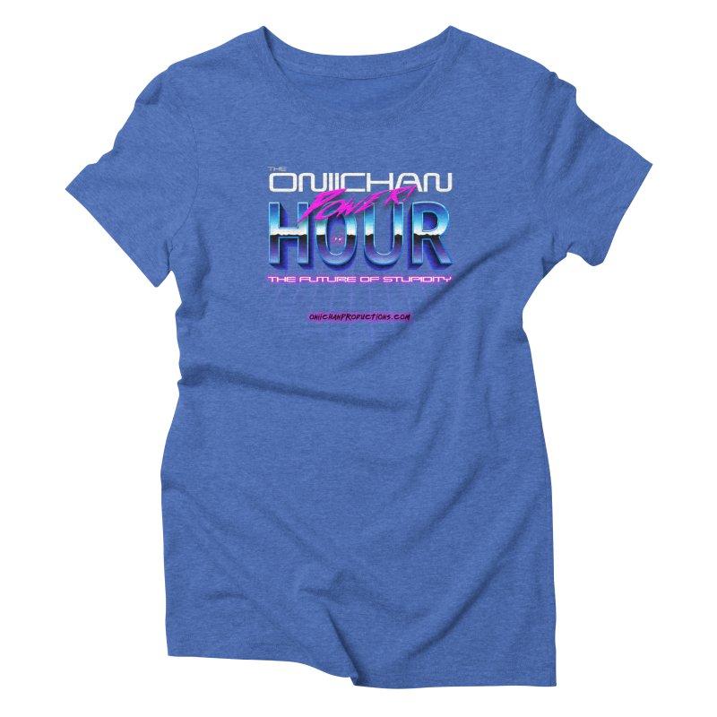 Oniichan Power Hour Women's Triblend T-Shirt by OniiChan's Artist Shop