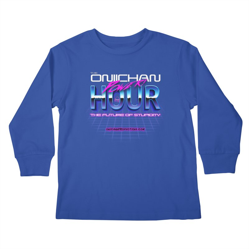 Oniichan Power Hour Kids Longsleeve T-Shirt by OniiChan's Artist Shop