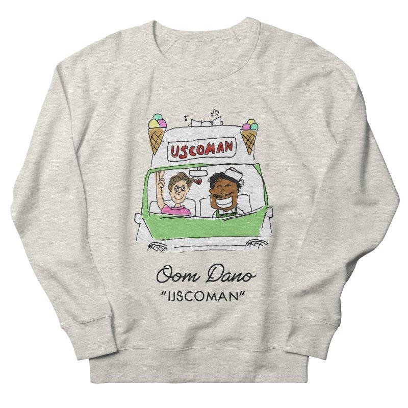 Ijscoman Women's Sweatshirt by Oom Dano's Winkeltje