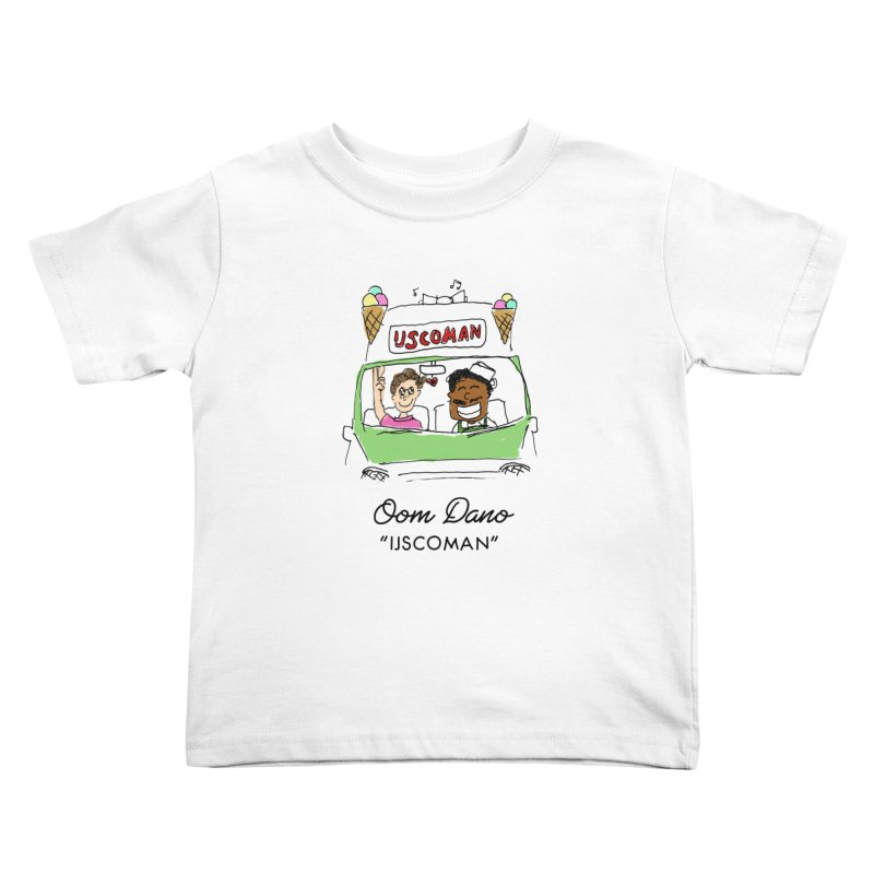 Ijscoman Kids Toddler T-Shirt by Oom Dano's Winkeltje
