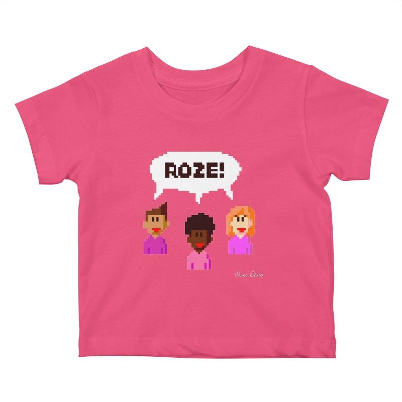 Roze! Kids Baby T-Shirt by Oom Dano's Winkeltje