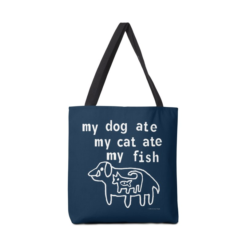 My Dog Ate My Cat Ate My Fish Accessories Zip Pouch by Oopsy Daisy