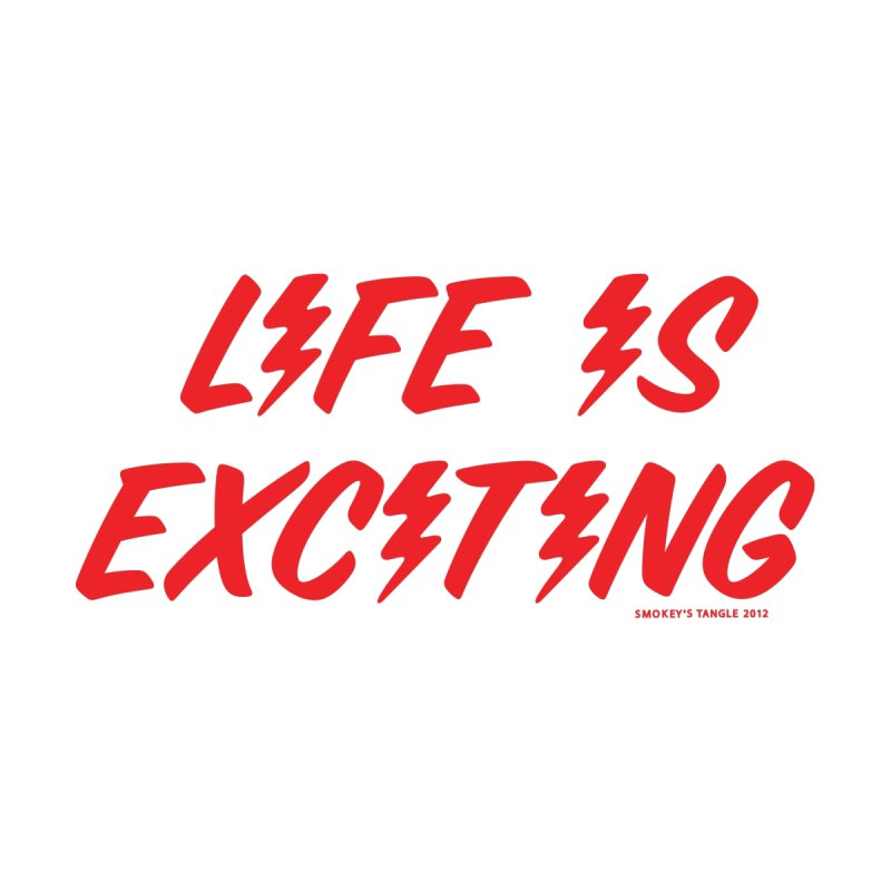 Life Is Exciting (Classic) Accessories Zip Pouch by Oopsy's Shop