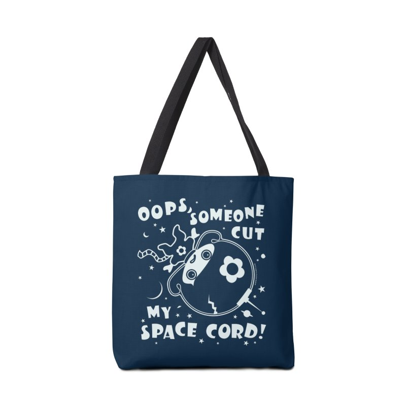 Oops, Someone Cut My Space Cord! Accessories Bag by Oopsy's Shop