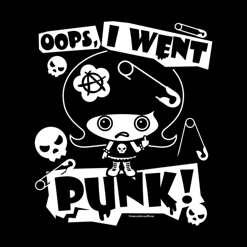 I Went Punk! in  by Oopsy Daisy