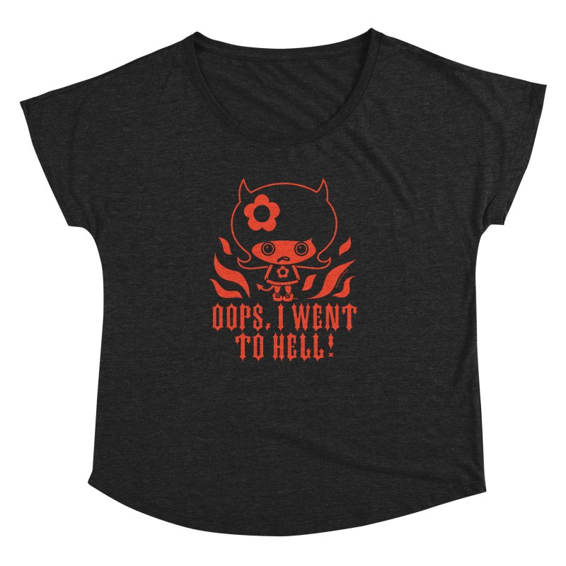 Oops, I Went To Hell (Red) Women's Dolman Scoop Neck by Oopsy Daisy
