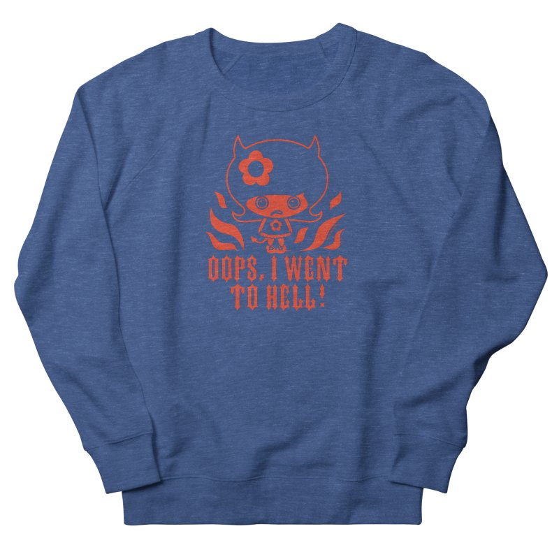 Oops, I Went To Hell (Red) Men's Sweatshirt by Oopsy's Shop