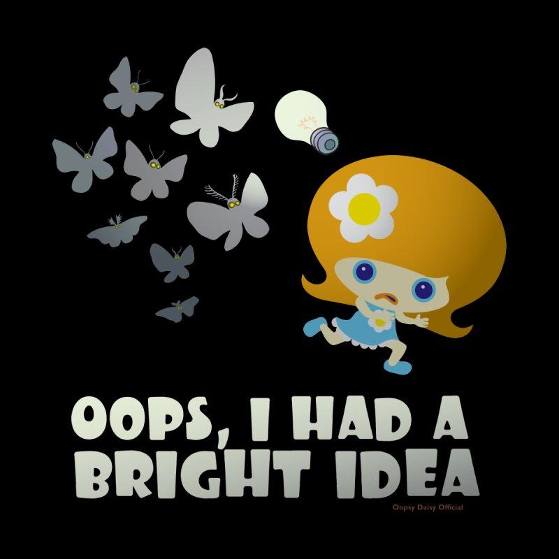 I Had A Bright Idea in  by Oopsy Daisy