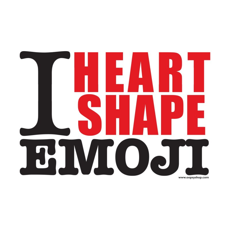 I Heart Shape Emoji by Oopsy Daisy