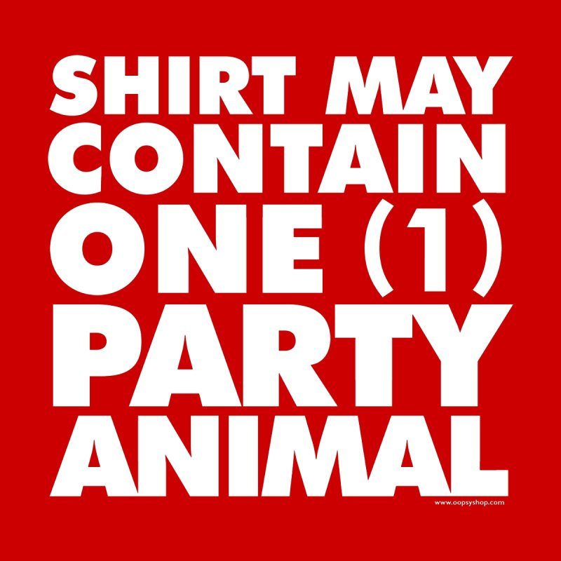 Shirt May Contain One Party Animal Men's T-Shirt by Oopsy Daisy