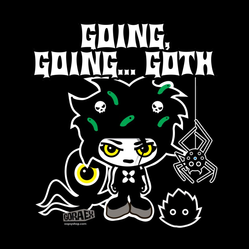 Going... Goth in  by Oopsy Daisy