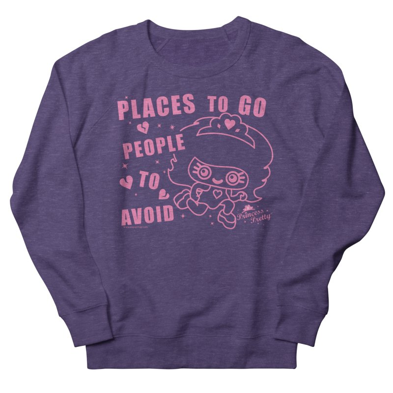 Places To Go People To Avoid Men's French Terry Sweatshirt by Oopsy Daisy