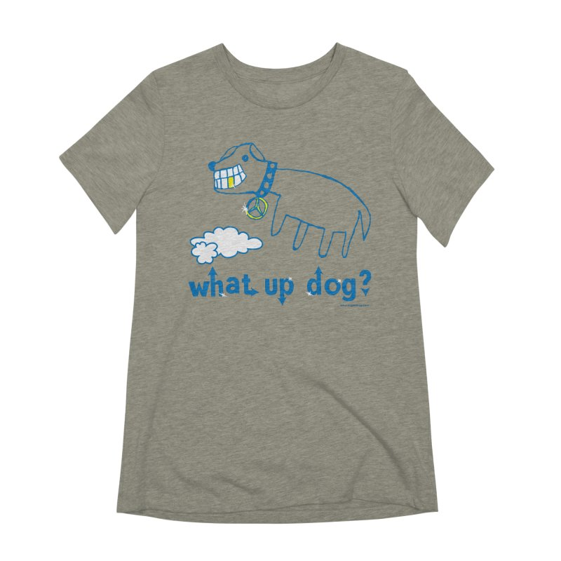 What Up Dog Women's Extra Soft T-Shirt by Oopsy Daisy
