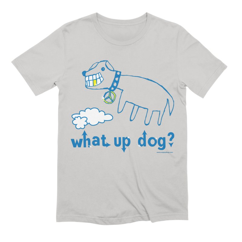 What Up Dog Men's Extra Soft T-Shirt by Oopsy Daisy
