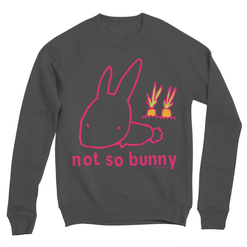 Not So Bunny Men's Sponge Fleece Sweatshirt by Oopsy Daisy