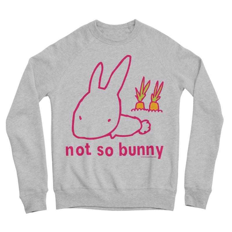 Not So Bunny Women's Sponge Fleece Sweatshirt by Oopsy Daisy