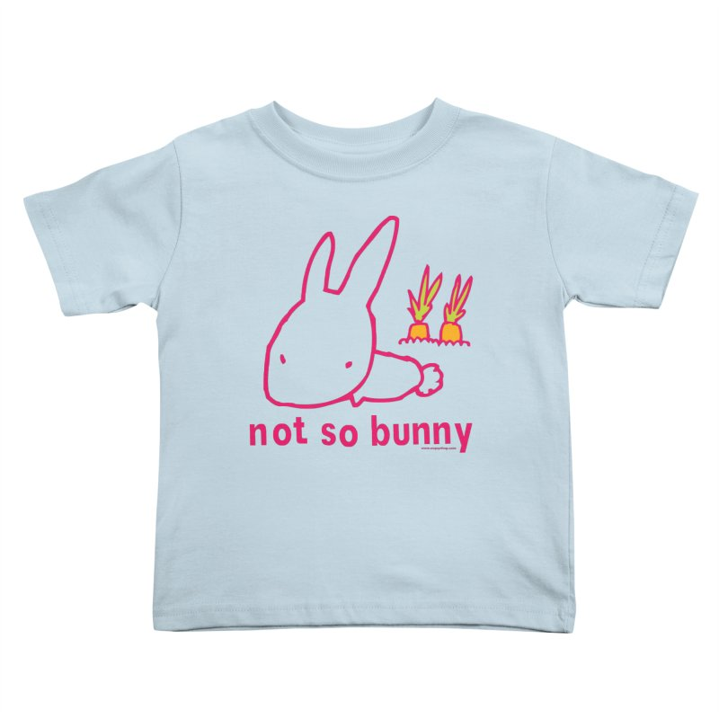 Not So Bunny Kids Toddler T-Shirt by Oopsy Daisy