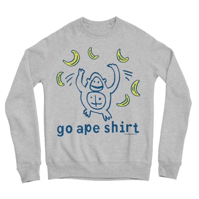 Go Ape Shirt Men's Sponge Fleece Sweatshirt by Oopsy Daisy