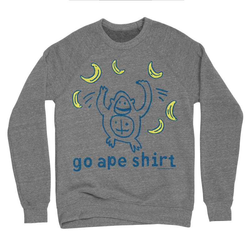 Go Ape Shirt Men's Sponge Fleece Sweatshirt by Oopsy Daisy